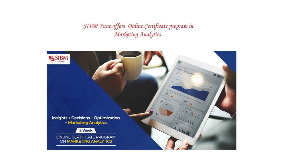 Sibm Pune To Offer Online Certificate Course In Marketing Analytics